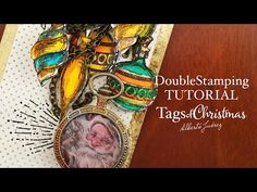 Double Stamping effect - Tags of Christmas 07 - YouTube