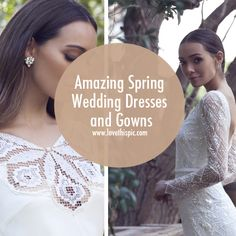 Amazing Spring Wedding Dresses and Gowns