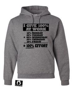 Adult I Give 100% At Work Funny Office Slacker Sweatshirt Hoodie