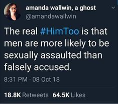But you never really her men talk about that side of things unless a woman is talking about hers. Bring it up yourself, by itself, not in response to the assault of women. Smash The Patriarchy, Anti Racism, Intersectional Feminism, Pro Choice, Equal Rights, Faith In Humanity, Social Issues, My Guy, Social Justice
