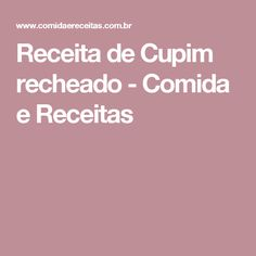 Receita de Cupim recheado - Comida e Receitas
