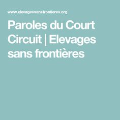 Paroles du Court Circuit | Elevages sans frontières