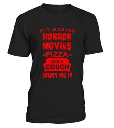 # If It Involves Horror Movies  Pizza  And A Couch  .  HOW TO ORDER:1. Select the style and color you want:2. Click Reserve it now3. Select size and quantity4. Enter shipping and billing information5. Done! Simple as that!TIPS: Buy 2 or more to save shipping cost!Paypal | VISA | MASTERCARDIf It Involves Horror Movies  Pizza  And A Couch  t shirts ,If It Involves Horror Movies  Pizza  And A Couch  tshirts ,funny If It Involves Horror Movies  Pizza  And A Couch  t shirts,If It Involves Horror…