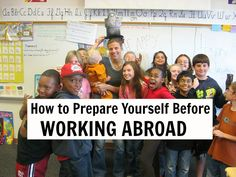 9 Ways to Prepare and Protect Yourself Before Working Abroad