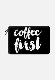 Coffee First - Black Macbook Pro 15 Sleeve by Allyson Johnson | Casetify