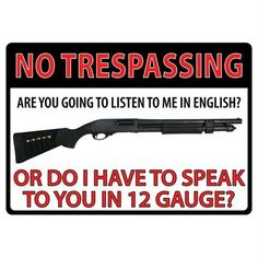 New No Trespassing 12 Gauge Tin Sign 16,