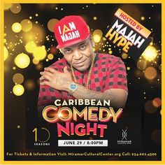 """Get ready to laugh til it hurts! Caribbean Comedy Night at the Miramar Cultural Center will feature top comedic talent from Jamaica and Trinidad and Tobago in an unforgettable evening of hilarity. Join us for this amazing event hosted by Majah Hype The Caribbean King of Comedy and Star of BET's upcoming """"Majah Hype Show""""! #IRHIM"""