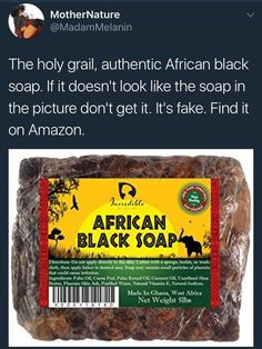 You can also find African black soap at an African market or a hair store that sells it