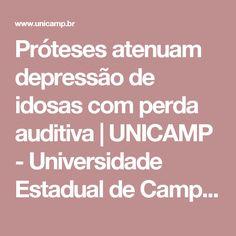 Próteses atenuam depressão de idosas com perda auditiva | UNICAMP - Universidade Estadual de Campinas