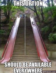 that'd be awesome! ....and hell yes I'd use em ....I'd get my daily exercise climbing back up those damn stairs!