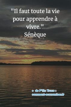 """""""It takes all your life to learn to live."""" Seneca - - """"It takes all your life to learn to live. Best Quotes, Life Quotes, Motivational Quotes, Inspirational Quotes, Spiritual Thoughts, French Quotes, Photo Checks, Arabic Words, Meaningful Quotes"""