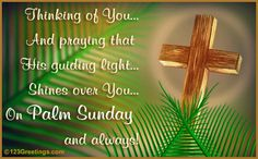 Send prayers to the one who's in your thoughts on #PalmSunday with this beautiful #ecard. #Thinkingofyou.