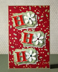 """Snowflakes """"Ho, Ho, Ho"""" Card...with snowflake embellishments for the O's...scrapperia - Welt-Karten-mach-Tag."""