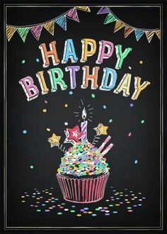 Happy Birthday with Stars Vector Art - Page 2 Happy Birthday Chalkboard, Happy Birthday Clip Art, Birthday Clips, Happy Birthday Cupcakes, Happy Birthday Signs, Happy Birthday Images, Happy Birthday Greetings, Birthday Messages, Birthday Memes