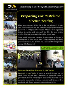 Before going for restricted licence testing you should spend hours in learning driving. Know and understand all the traffic rules, which are compulsory to follow.