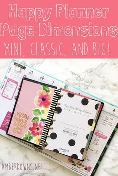 Big, classic, and mini happy planner page dimensions for the MAMBI Happy Planner by Me and My Big Ideas