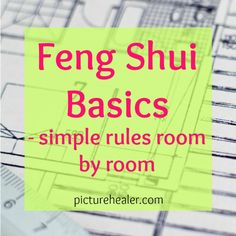 Feng Shui Basics – simple rules room by room — Picture Healer – Feng Shui, Craft & Art, Chinese Medicine An overview of Feng Shui, the ancient art of Qi manipulation by arranging your space. Tips and rules for applying Feng Shui in every room of house. Feng Shui Layout, Feng Shui Design, Feng Shui Colours, Feng Shui Art, Feng Shui House, Feng Shui Studio, Feng Shui Bedroom Tips, Feng Shui Bathroom, Feng Shui Room Map