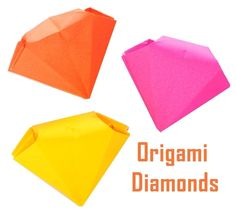 Origami Diamonds  •  Free tutorial with pictures on how to fold an origami gem in under 30 minutes