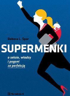 O seksie, władzy i pogoni za perfekcją - mobi, epub - Debora L. New York Times, Blond, My Books, College, Movies, Movie Posters, Literatura, Author, University