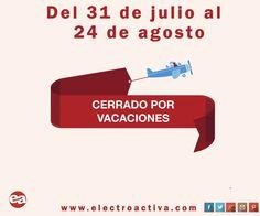 Buenos días,os comunicamos que desde hoy 31 de Julio hasta el 24 de Agosto permanecerá cerrada nuestra web por vacaciones.