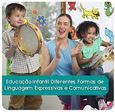 Educação Infantil: Diferentes Formas de Linguagem Expressivas e Comunicativas