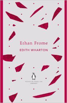 Ethan Frome (The Penguin English Library): Amazon.co.uk: Edith Wharton…