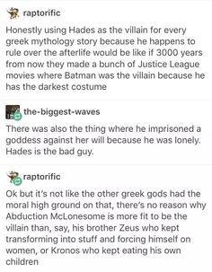 Rick Riordan ended up making Hades save the world because of his son. They thought there no hope and BAM Hades to coming out of the ground with an army of ghosts