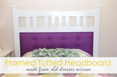 Making a tufted headboard. This tutorial uses an old dresser mirror as a frame, but the tufting process will work whether there's a frame or not.
