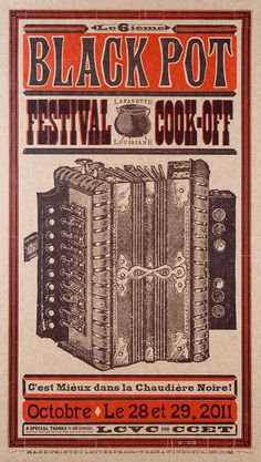 BLACK POT CAJUN Festival, Lafayette, Louisiana 2011 Hand Printed Letterpress Poster
