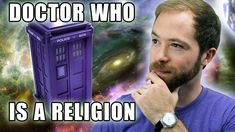 Is Doctor Who a Religion? | Idea Channel | PBS, via YouTube.
