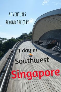 Looking beyond the usual stuff to explore in Singapore? Check out this 1 day itinerary of things to do in southwest Singapore, uncovering more nature, more history and more food. #singapore #southeastasia #city #nature