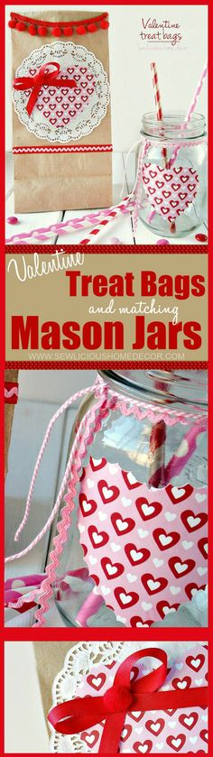 How To Make Valentine Treat Bags with Matching Mason Jars. This is a perfect gift idea for teachers, friends, and family!  sewlicioushomedecor