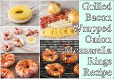 Grilled Bacon Wrapped Onion Mozzarella Rings Recipe Homesteading  - The Homestead Survival .Com
