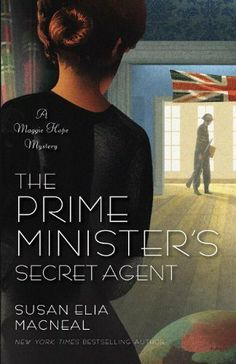 THE PRIME MINISTER'S SECRET AGENT by Susan Elia Macneal -- http://mwgerard.com/books-for-june/