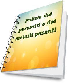 Pulizia dai Parassiti e dai metalli pesanti http://letture-segrete.blogspot.it/p/iscrizione.html