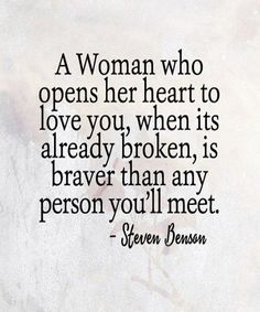 Brave is an understatement. It is terrifying to open your heart again