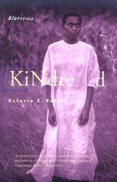 Kindred, Octavia Butler's tale of a modern African American woman who travels back to American slave times and meets her ancestors there--both black and white.