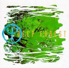 Deep Forest. Playing 14.03.12  Tranquility