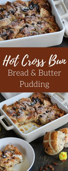 Hot Cross Bun Bread & Butter Pudding – Curly's Cooking
