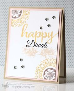 Card by Chaitali Narla using Peaceful Medallions and Moments Remembered from Verve. Diwali Cards, Diwali Greetings, Diwali Wishes, Diwali Card Making, Sympathy Cards, Greeting Cards, Happy Diwali Images, Diy Cards, Handmade Cards