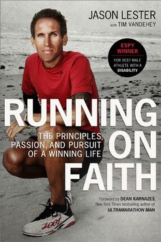Jason P. Lester, author of Running on Faith, lost his right arm at the age of He has competed in the Ironman World Championships in Kona and became the first disabled athlete to complete the Ultraman World Championships. Athletic Men, Inspirational Books, World Championship, Used Books, Love Reading, Faith, Passion, Running