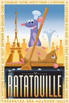 Ratatouille - Retro Disney/Pixar Posters by Eric Tan Disney Pixar, Walt Disney, Disney E Dreamworks, Animation Disney, Disney Magic, Disney Art, Animation Movies, Posters Disney Vintage, Retro Disney