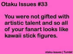 cheli- i dont do stick people but my fanart flatout SUCKS it hurts so bad Gamers Anime, Anime Nerd, Anime Manga, Awesome Anime, Anime Love, Otaku Problems, Fangirl Problems, Happy Potato, Otaku Issues
