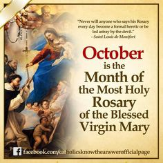 October is the Month of the  Most Holy  Rosary