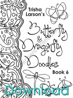 "Book 6, Butterfly & Dragonfly Doodles from Abstract Doodles on TeachersNotebook.com (25 pages)  - Coloring books for ""kids"" of all ages. Inspiring you to get your Artist on!"