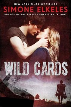Wild Cards by Simone Elkeles | Fullriders, BK#1 |  Publisher: Walker Books | Publication Date: October 1, 2013 | simoneelkeles.com | #YA Contemporary Romance