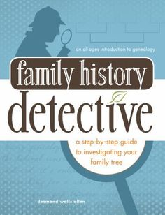 First steps in genealogy : a beginners's guide to researching your family history.