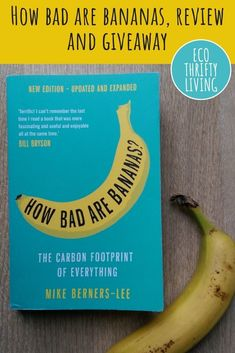If you want to understand how much it costs in carbon terms to send an email, eat a banana and more, How Bad Are Bananas is the book for you Bill Bryson, Banana, Books, Life, Libros, Bananas, Book, Fanny Pack, Book Illustrations