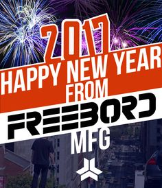 Happy New Years from Freebord!!   #Freebord #Snowboardthestreets