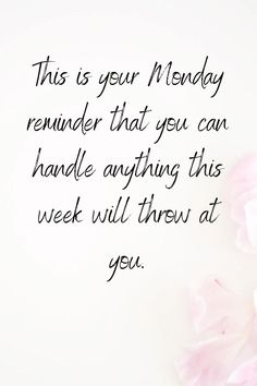 Positive Morning Quotes, Monday Morning Quotes, Monday Motivation Quotes, Quotes For Positive Thinking, Quotes About Monday, Quotes About Bad Days, Happy Monday Quotes, Monday Morning Motivation, Positive Life